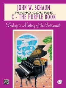 John W. Schaum Piano Course, C: The Purple Book