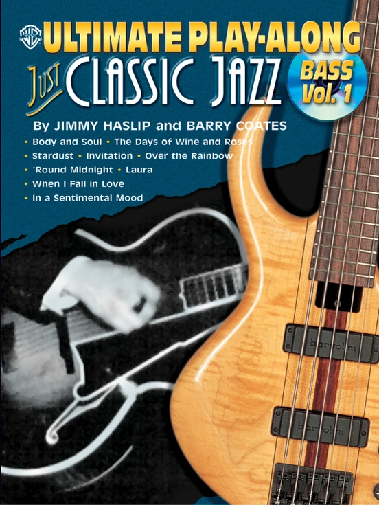 Ultimate Play-Along Bass: Just Classic Jazz, Volume 1