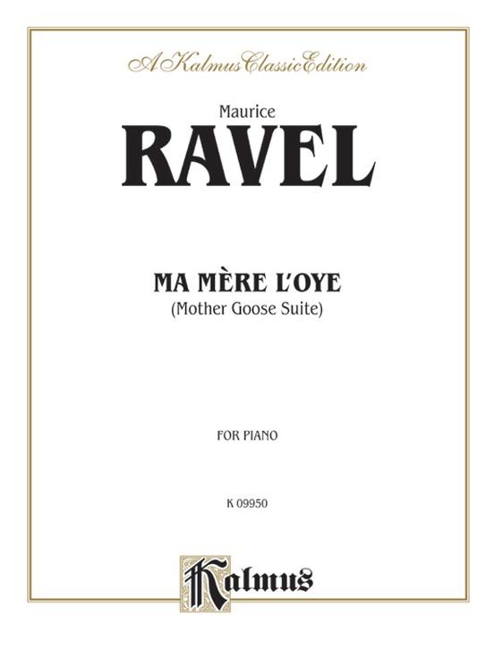 Ma Mère l'oye (Mother Goose Suite)