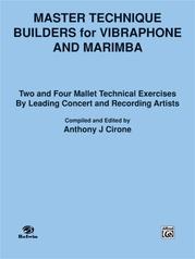 Master Technique Builders for Vibraphone and Marimba