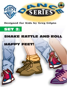 WB Dance Series, Set 2: Shake Rattle and Roll / Happy Feet!