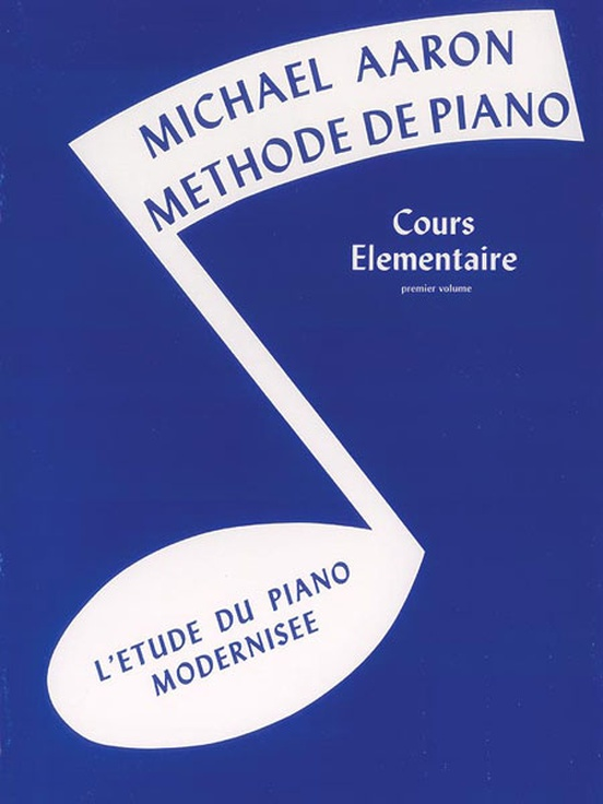Michael Aaron Piano Course: French Edition, Book 1