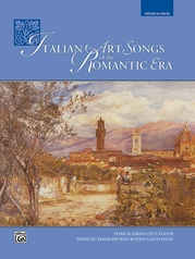 Italian Art Songs of the Romantic Era