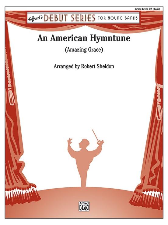 An American Hymntune (Amazing Grace)
