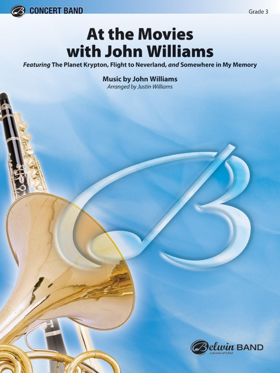 At the movies with john williams concert band conductor score featuring the planet krypton flight to neverland somewhere in my memory fandeluxe Images