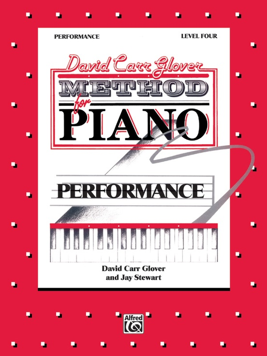 David Carr Glover Method for Piano: Performance, Level 4
