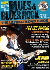 Guitar World: How to Play Blues & Blues Rock Guitar