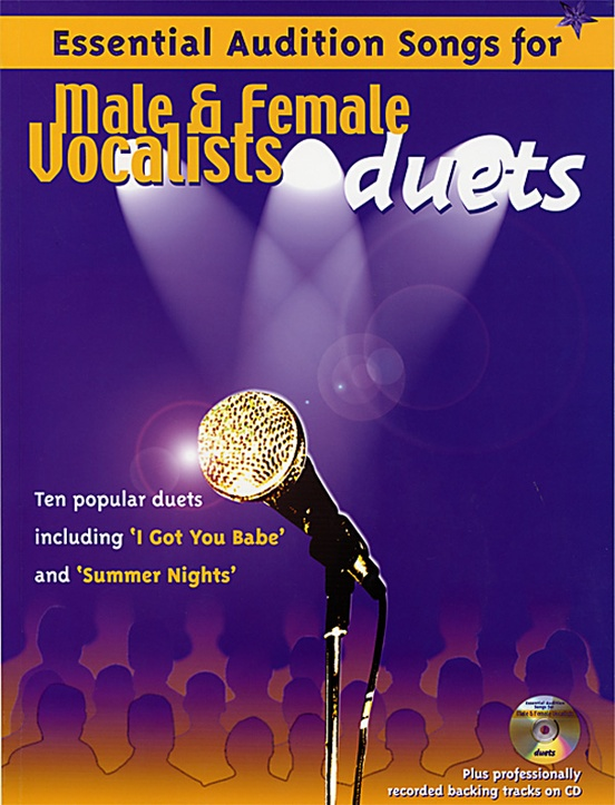 Essential Audition Songs for Male & Female Vocalists: Duets