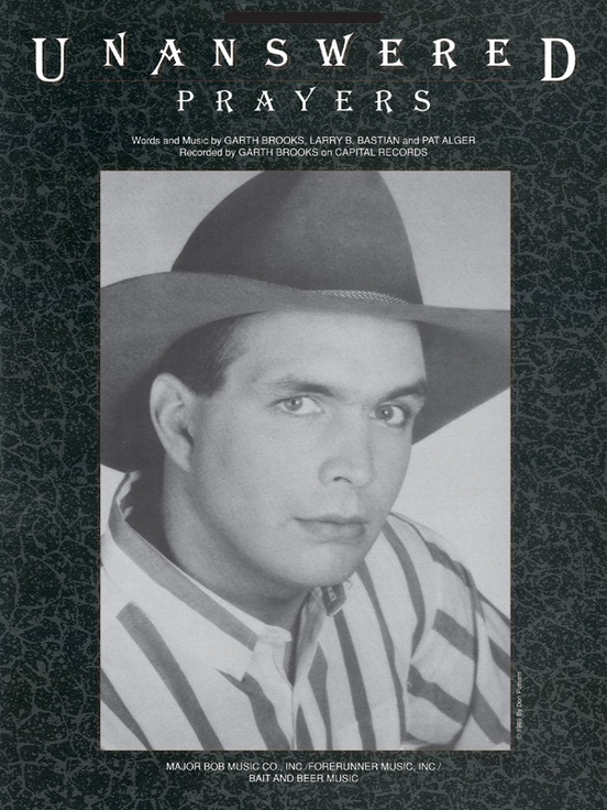 Unanswered Prayers: Piano/Vocal/Chords Sheet: Garth Brooks