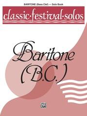 Classic Festival Solos (Baritone B.C.), Volume 1 Solo Book