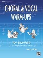 Choral & Vocal Warm-Ups for Pianists