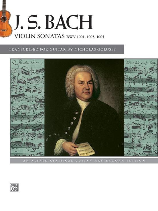 J. S. Bach: Violin Sonatas BWV 1001, 1003, 1005
