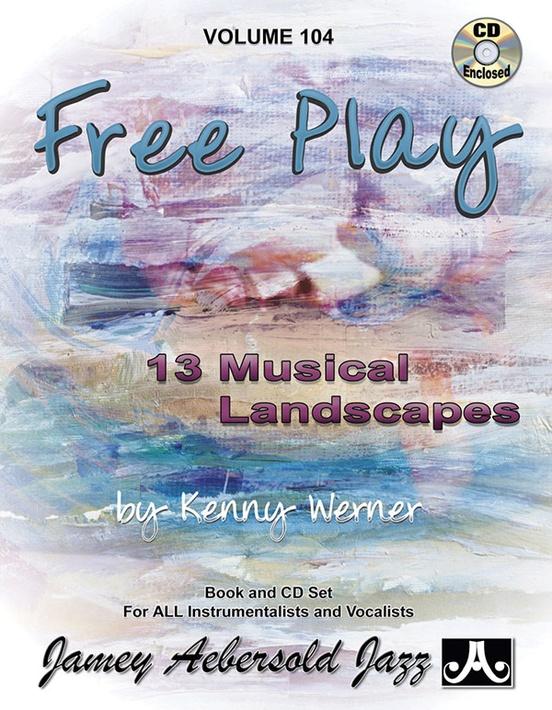 Jamey Aebersold Jazz, Volume 104: Free Play