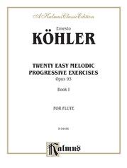 Twenty Easy Melodic Progressive Exercises, Opus 93, Book I