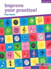 Improve Your Practice! Piano, Grade 4