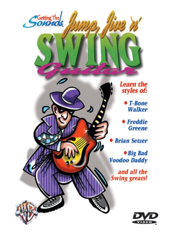 Getting the Sounds: Jump, Jive 'n' Swing Guitar