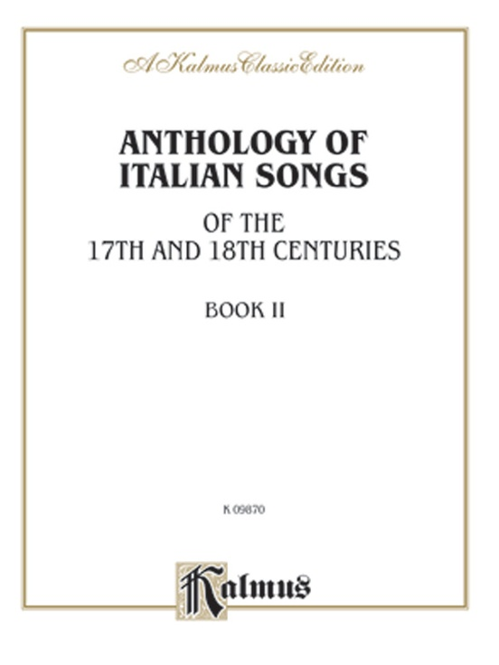 Anthology of Italian Songs (17th & 18th Century), Volume II