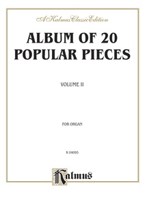 Album of Twenty Popular Pieces for Organ, Volume II