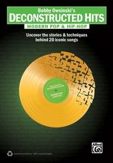 Bobby Owsinski's Deconstructed Hits: Modern Pop & Hip-Hop