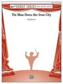 Tin Man Does the Iron City