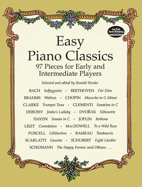 Easy Piano Classics: 97 Pieces for Early and Intermediate Players