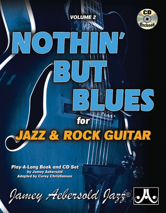 Jamey Aebersold Jazz, Volume 2: Nothin' but Blues