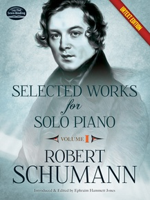 Selected Works for Solo Piano, Volume I (Urtext Edition)