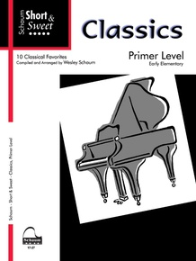 Short & Sweet Classics, Primer Level