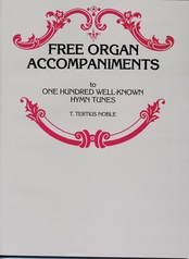 Free Organ Accompaniments to One Hundred Well-Known Hymn Tunes