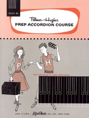 Palmer-Hughes Prep Accordion Course, Book 3B