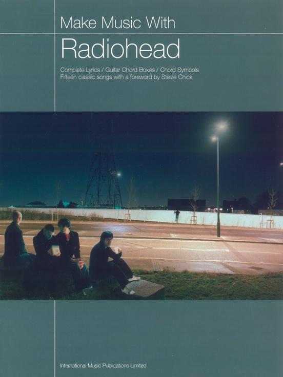 Make Music With Radiohead Complete Lyricsguitar Chord Boxeschord