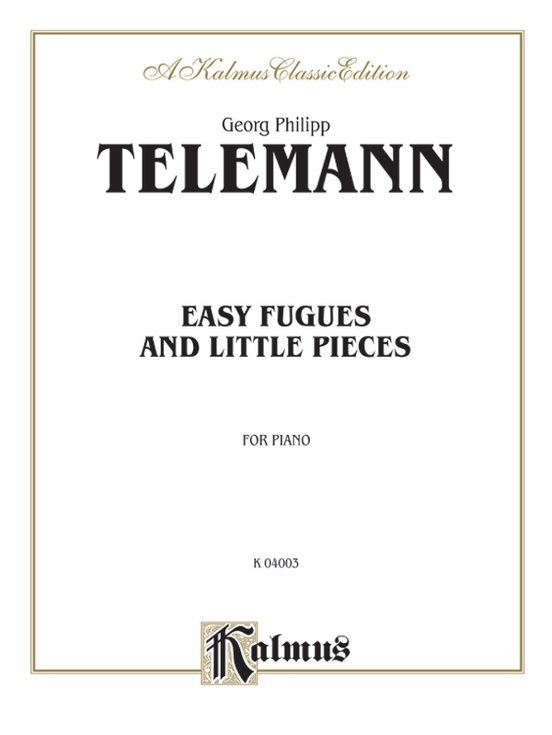 Easy Fugues and Little Pieces