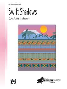 Swift Shadows