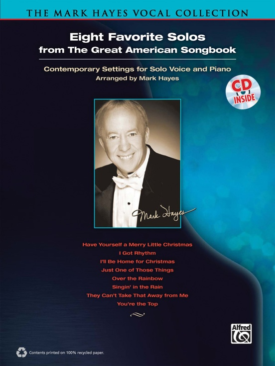 The Mark Hayes Vocal Collection: Eight Favorite Solos from the Great American Songbook