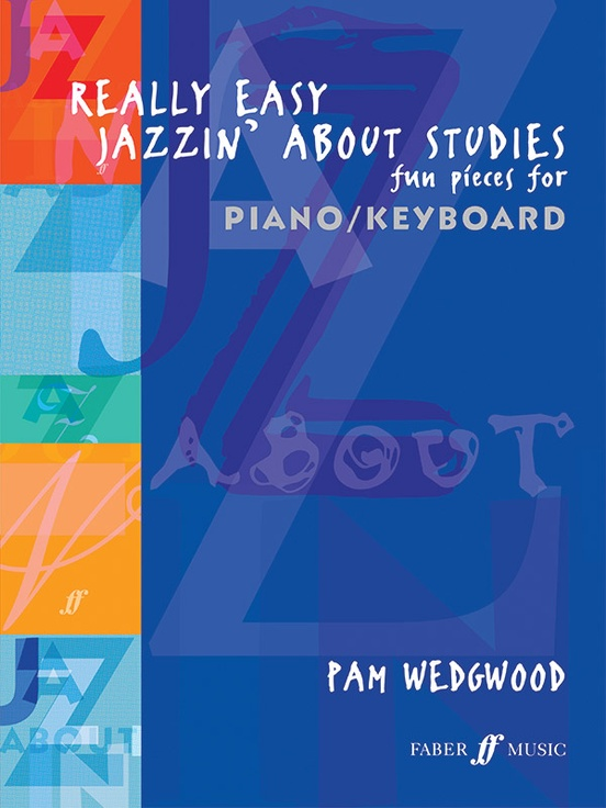 Really Easy Jazzin' About Studies: Fun Pieces for Piano/Keyboard