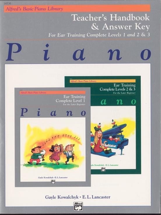 Alfred's Basic Piano Library: Ear Training Teacher's Handbook and Answer Key Complete 1-3