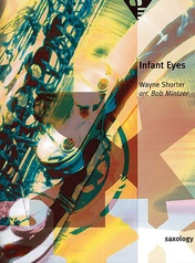 Saxology: Infant Eyes