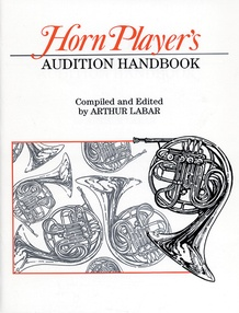 Horn Player's Audition Handbook