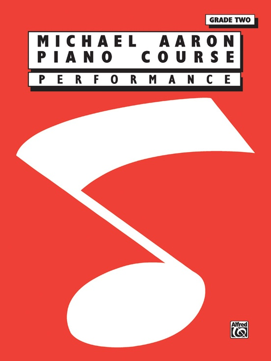Michael Aaron Piano Course: Performance, Grade 2