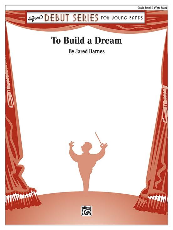 To Build a Dream