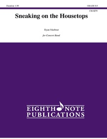 Sneaking on the Housetops