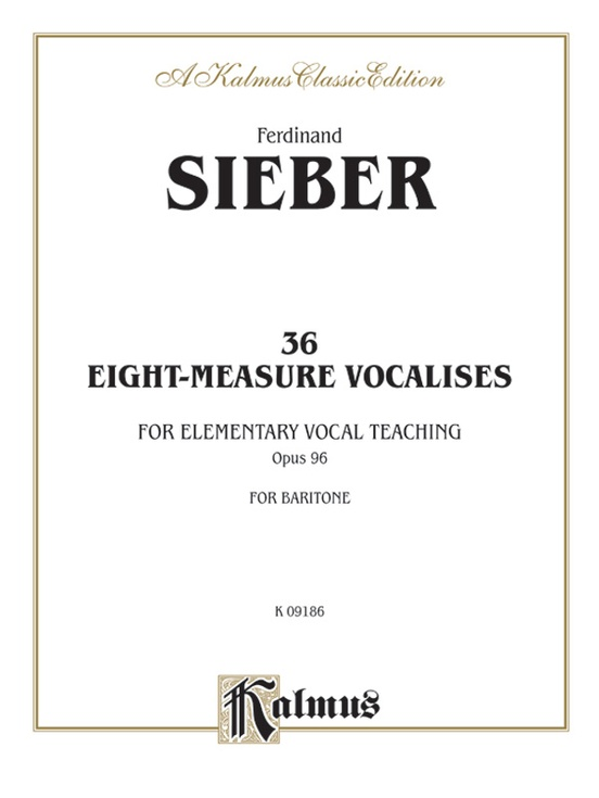 36 Eight-Measure Vocalises for Baritone, Op. 96