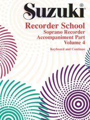 Suzuki Recorder School (Soprano Recorder) Accompaniment, Volume 4