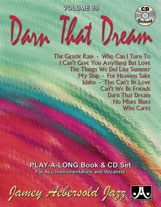 Jamey Aebersold Jazz, Volume 89: Darn That Dream