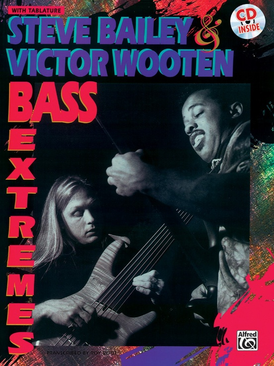 Steve Bailey & Victor Wooten: Bass Extremes