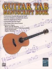 Belwin's 21st Century Guitar TAB Manuscript Book