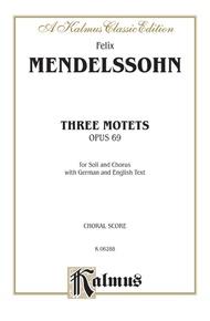 Three Motets, Opus 69