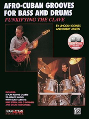 Funkifying the Clave: Afro-Cuban Grooves for Bass and Drums