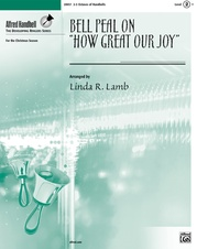 "Bell Peal on ""How Great Our Joy"""