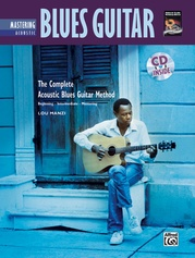 The Complete Acoustic Blues Method: Mastering Acoustic Blues Guitar